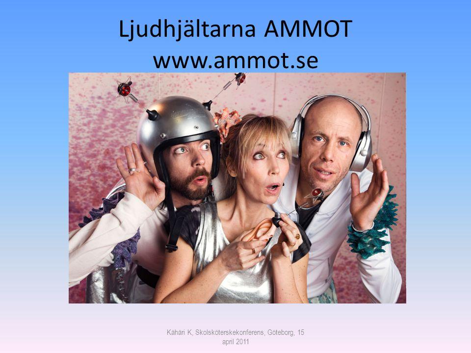 Ljudhjältarna AMMOT www.ammot.se