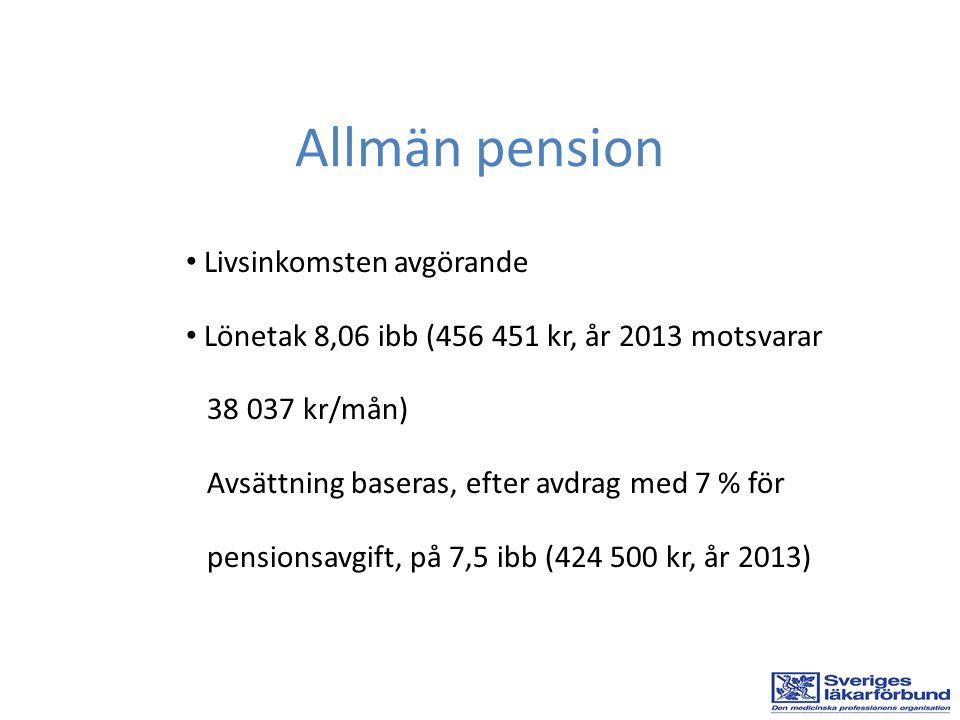 Allmän pension Livsinkomsten avgörande
