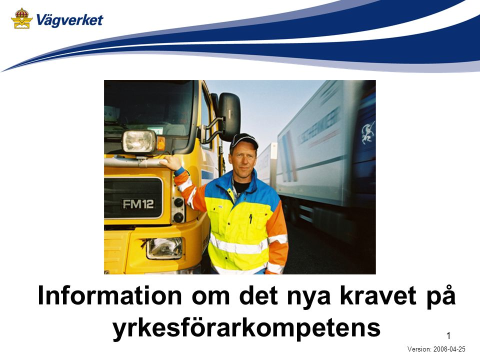 Information om det nya kravet på yrkesförarkompetens