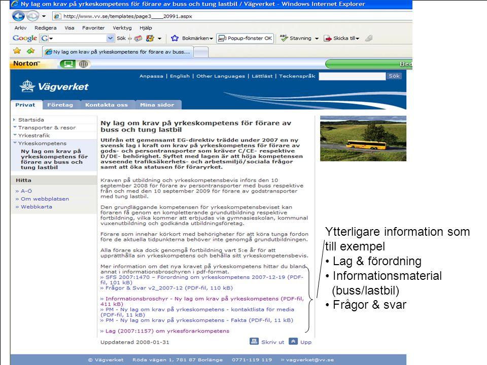 Frågor xx Ytterligare information som till exempel Lag & förordning