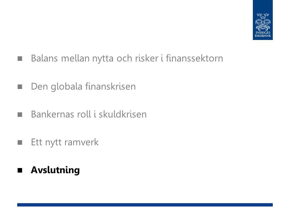 Balans mellan nytta och risker i finanssektorn