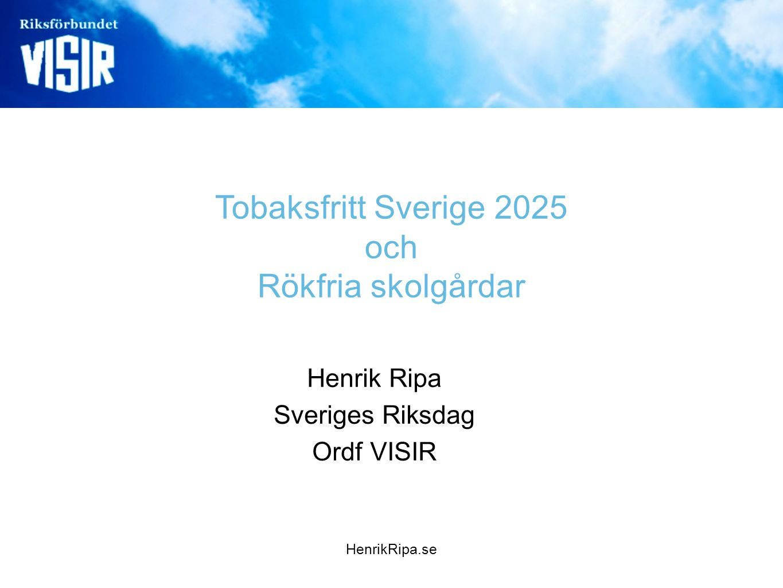 Tobaksfritt Sverige 2025 och Rökfria skolgårdar