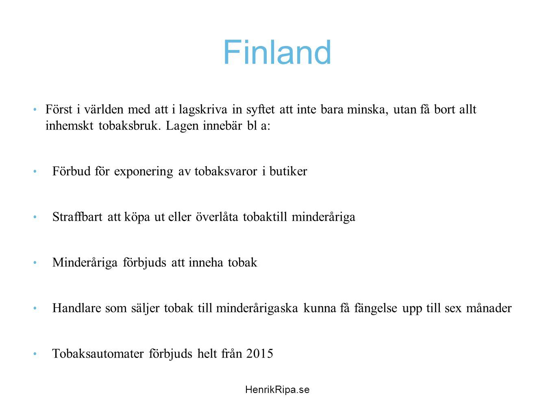 Finland Först i världen med att i lagskriva in syftet att inte bara minska, utan få bort allt inhemskt tobaksbruk. Lagen innebär bl a: