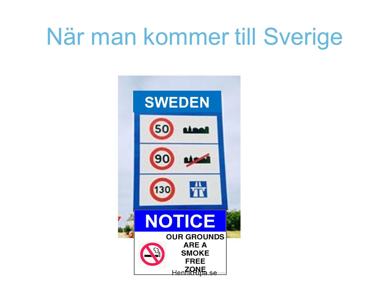 När man kommer till Sverige