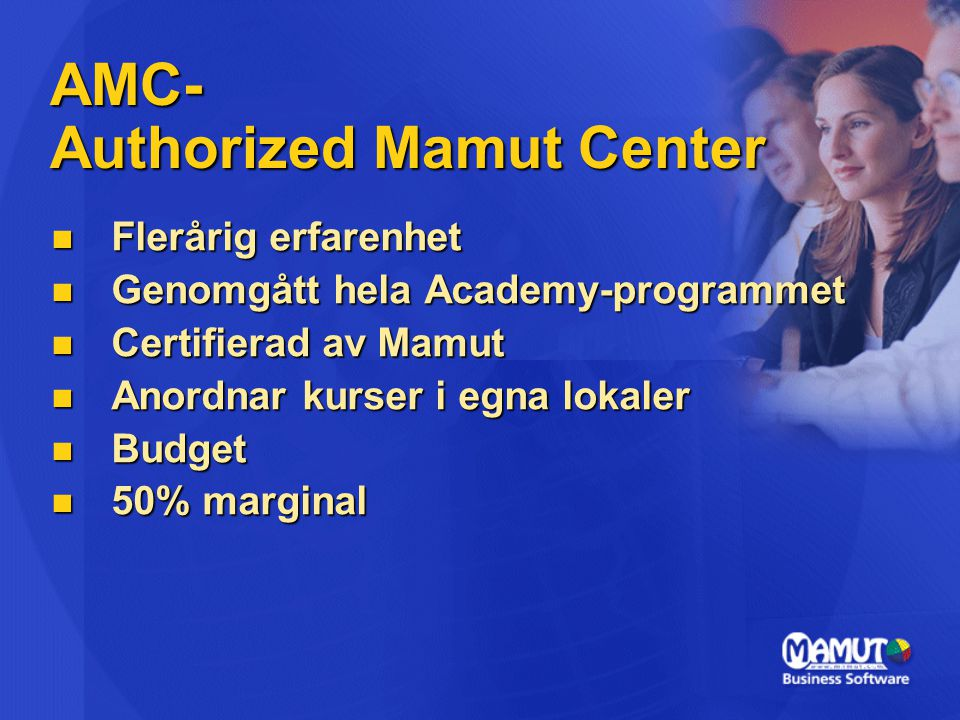 AMC- Authorized Mamut Center
