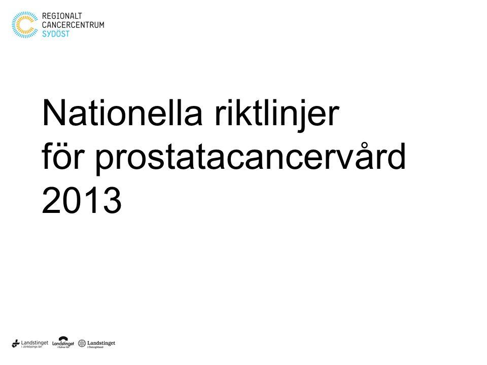 Nationella riktlinjer för prostatacancervård 2013