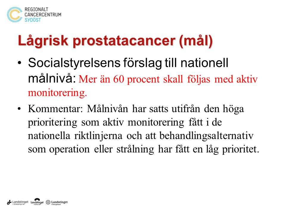 Lågrisk prostatacancer (mål)