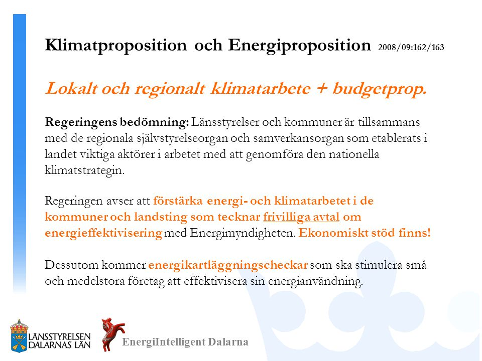 Klimatproposition och Energiproposition 2008/09:162/163