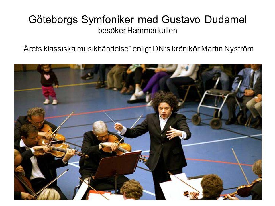 Göteborgs Symfoniker med Gustavo Dudamel besöker Hammarkullen Årets klassiska musikhändelse enligt DN:s krönikör Martin Nyström