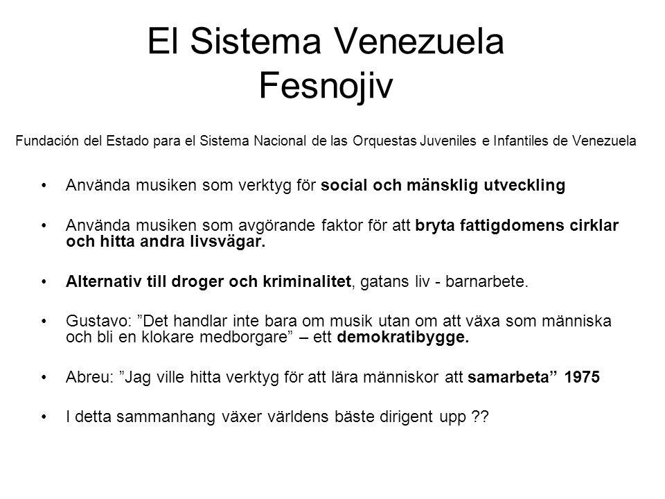 El Sistema Venezuela Fesnojiv Fundación del Estado para el Sistema Nacional de las Orquestas Juveniles e Infantiles de Venezuela