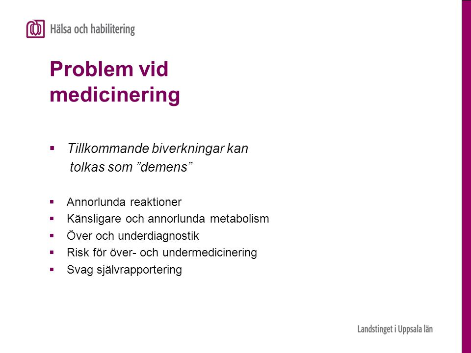 Problem vid medicinering