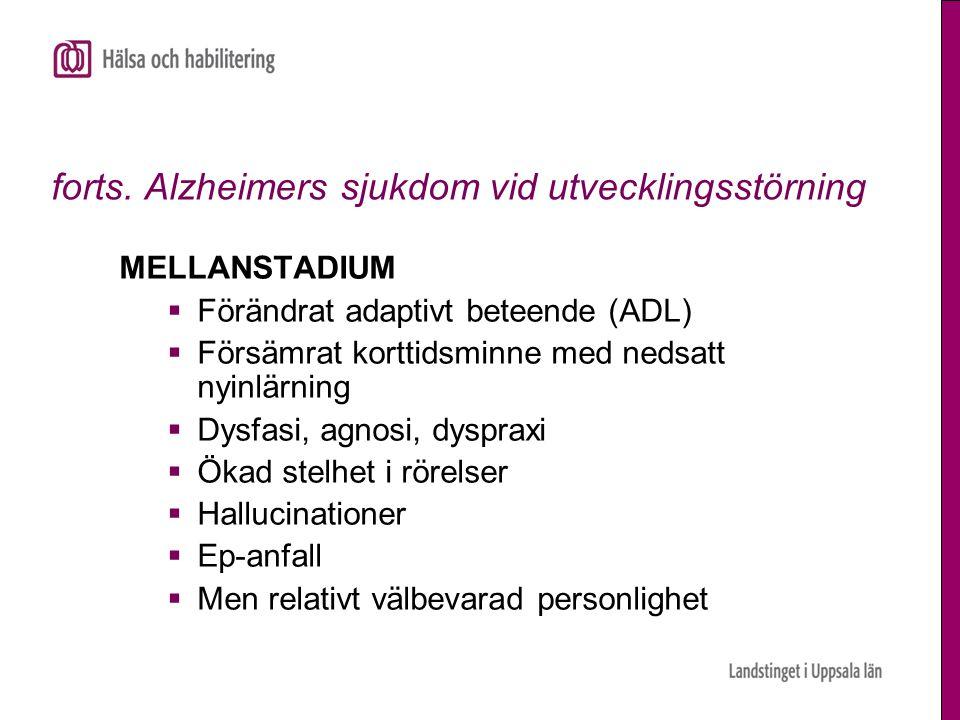 forts. Alzheimers sjukdom vid utvecklingsstörning