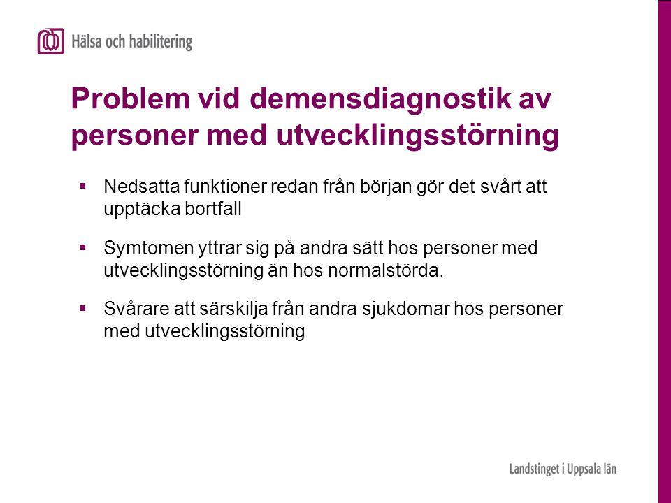 Problem vid demensdiagnostik av personer med utvecklingsstörning