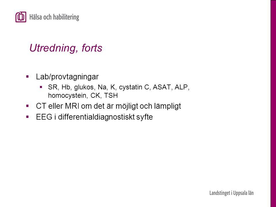 Utredning, forts Lab/provtagningar