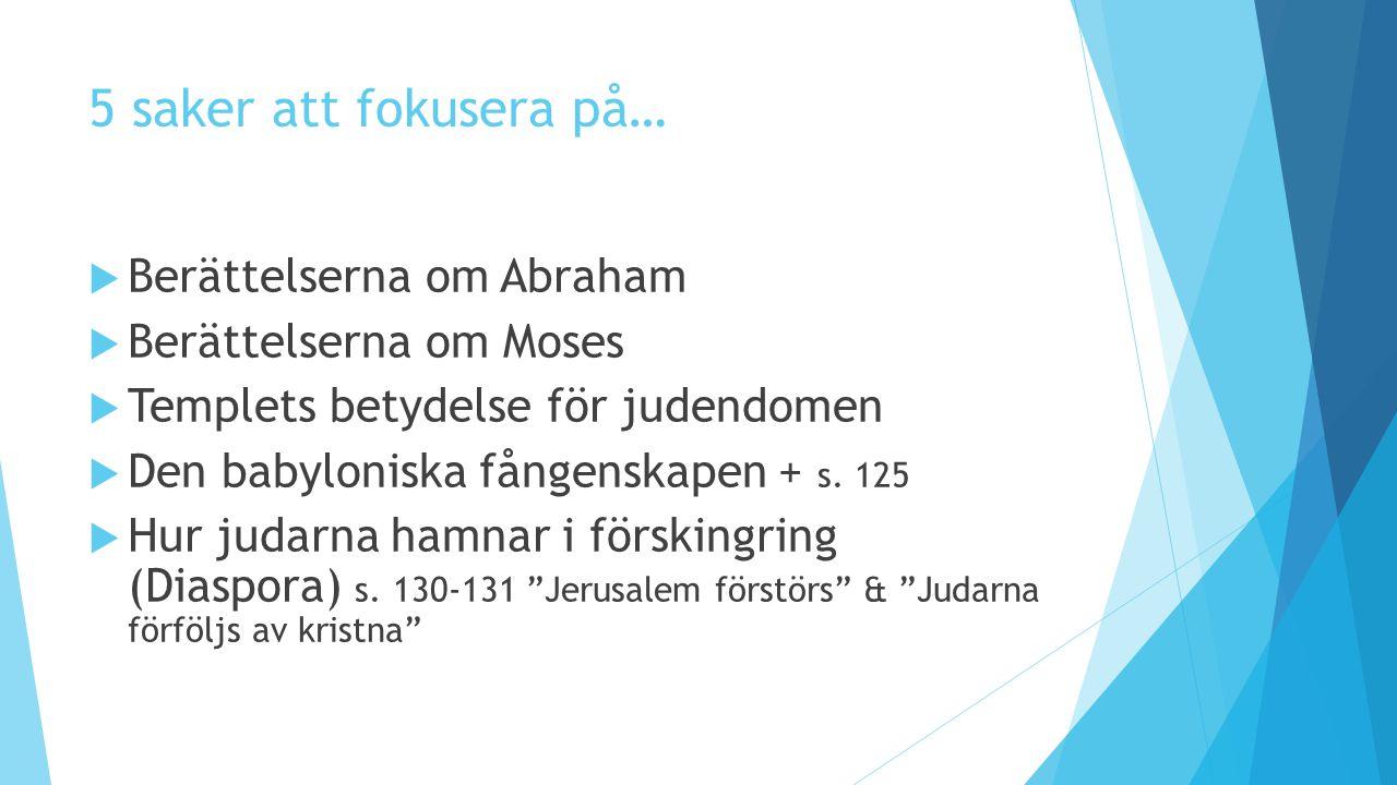 5 saker att fokusera på… Berättelserna om Abraham