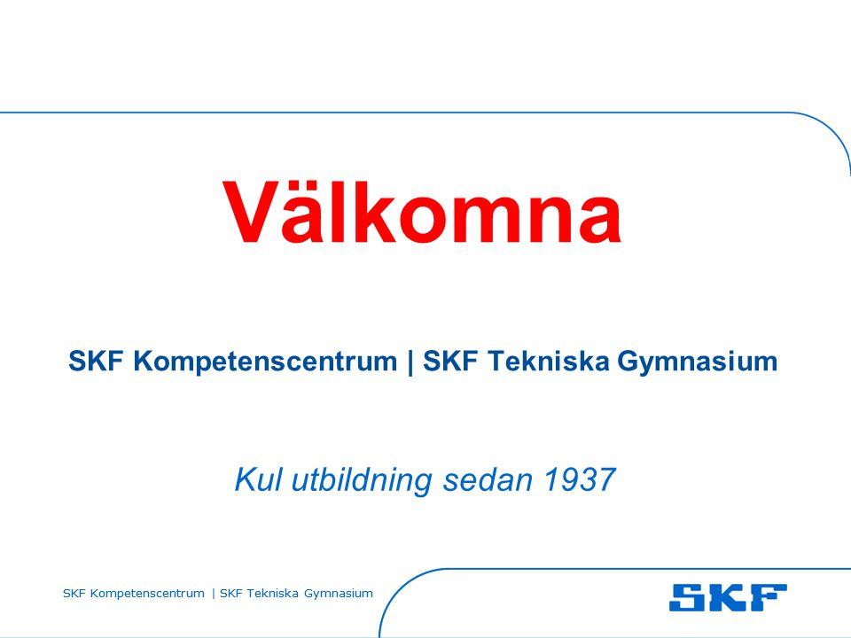 SKF Kompetenscentrum | SKF Tekniska Gymnasium