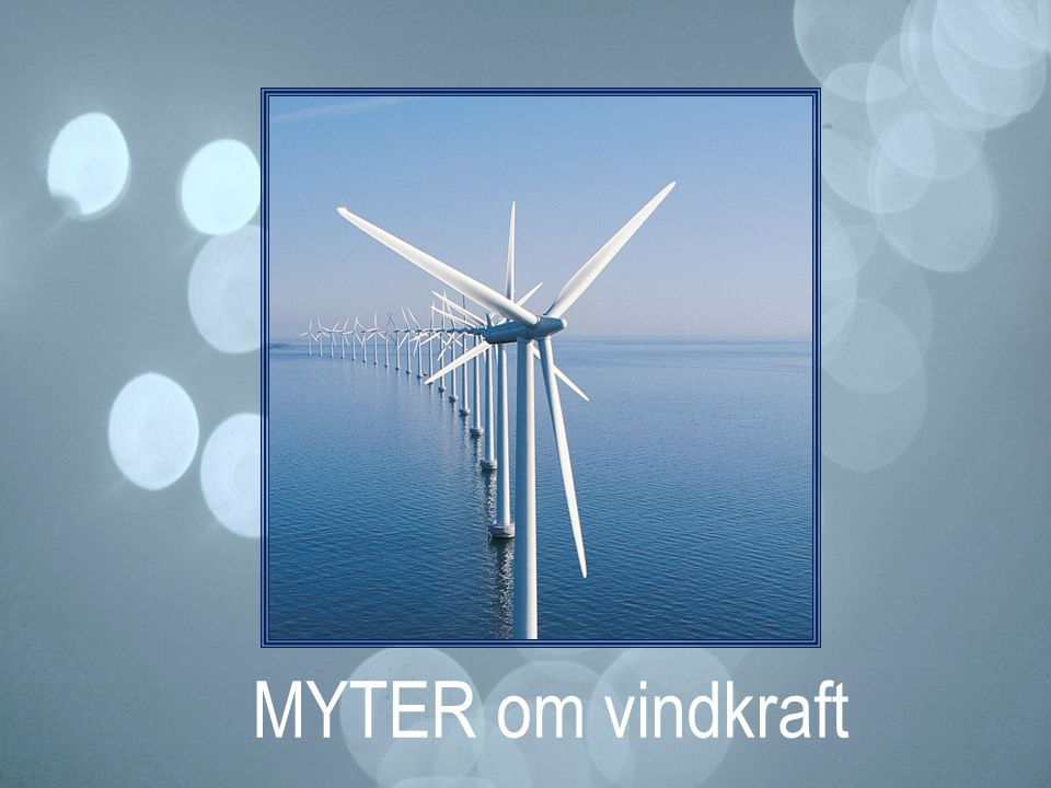 MYTER om vindkraft