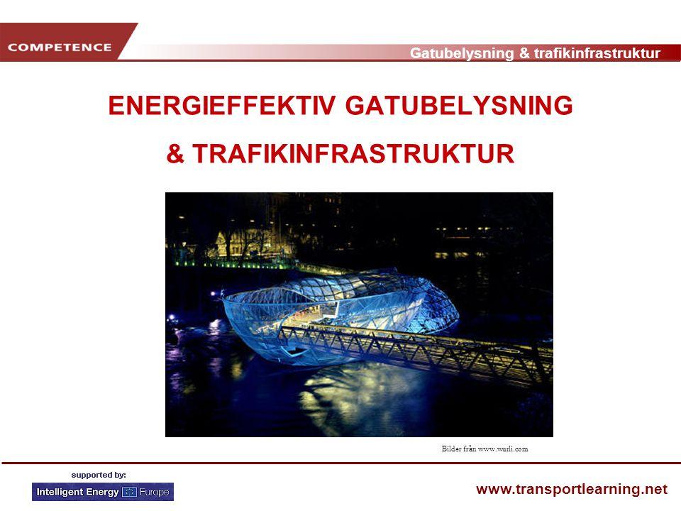 ENERGIEFFEKTIV GATUBELYSNING & TRAFIKINFRASTRUKTUR