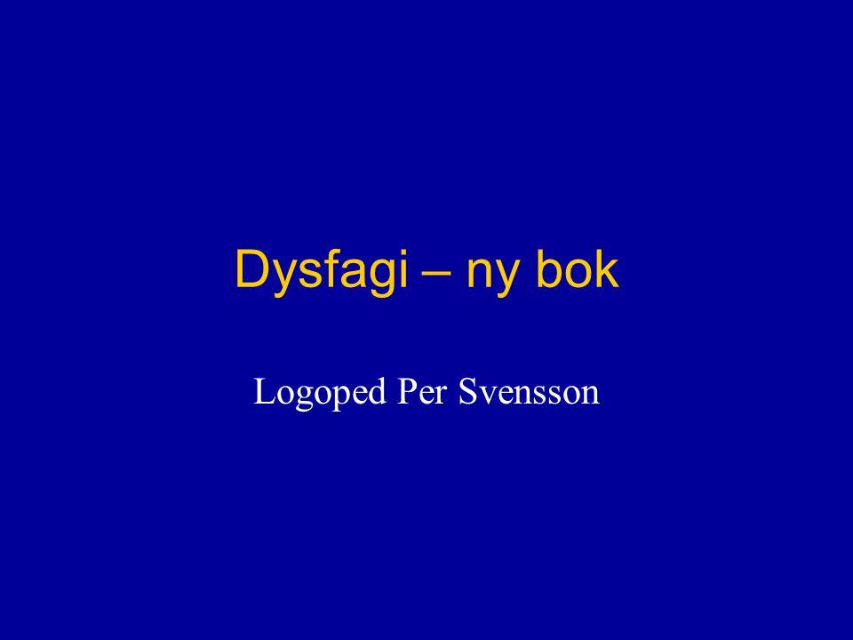 Dysfagi – ny bok Logoped Per Svensson