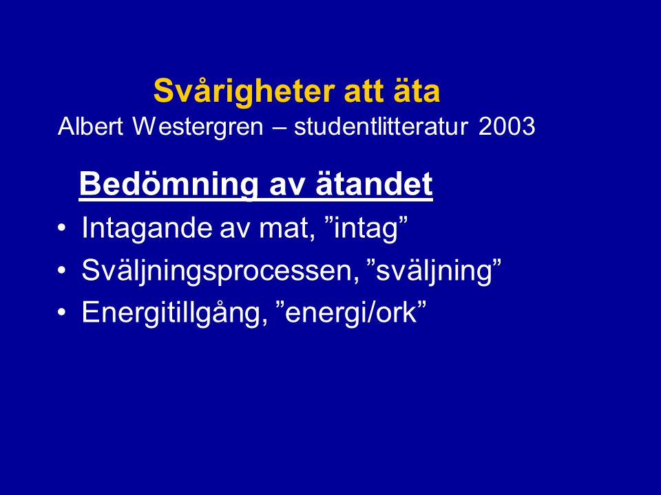 Svårigheter att äta Albert Westergren – studentlitteratur 2003