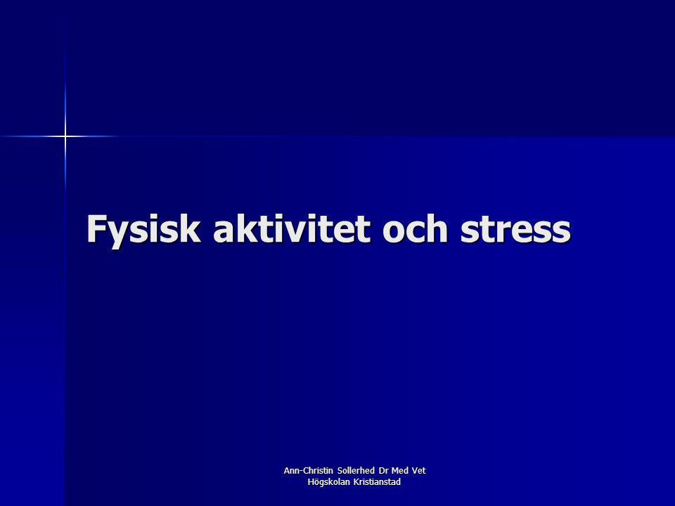 Fysisk aktivitet och stress