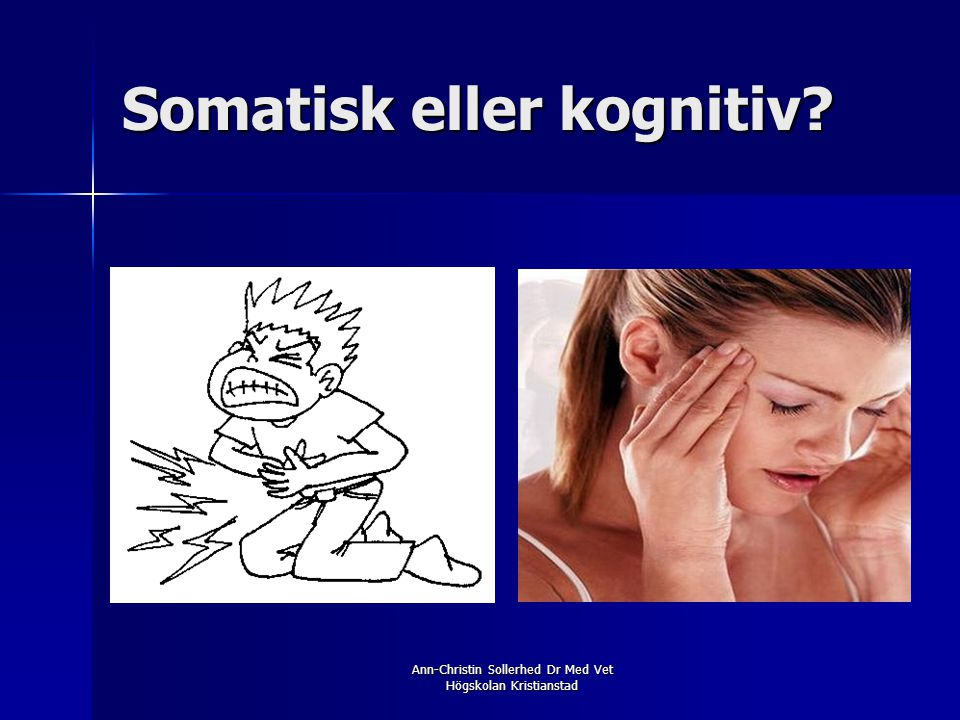 Somatisk eller kognitiv