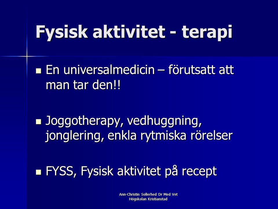 Fysisk aktivitet - terapi