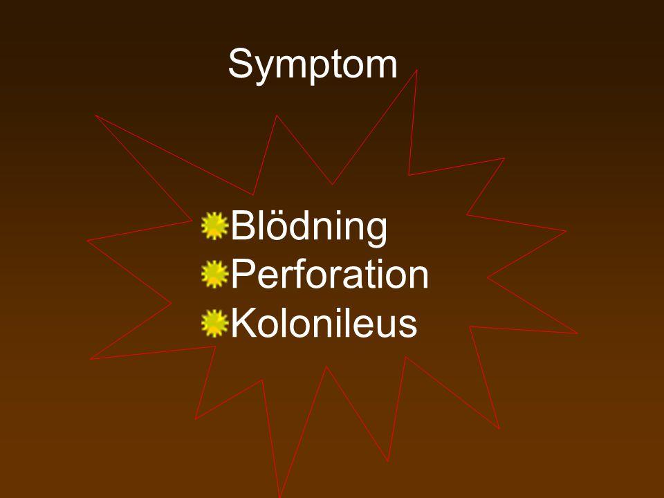 Symptom Blödning Perforation Kolonileus