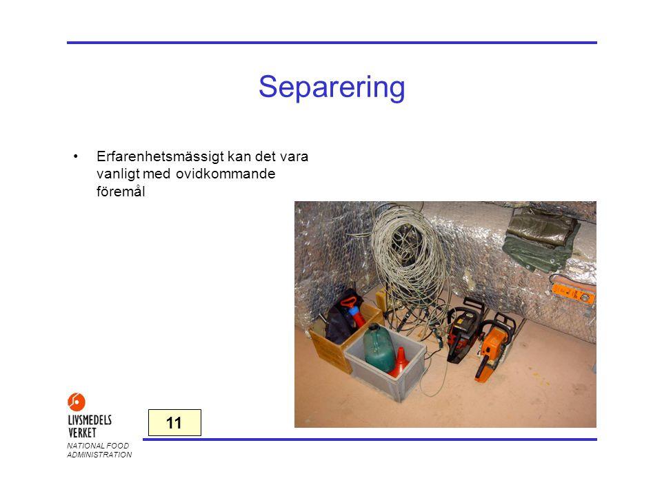 2017-04-03 Separering. Erfarenhetsmässigt kan det vara vanligt med ovidkommande föremål.