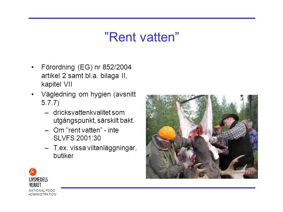 2017-04-03 Rent vatten Förordning (EG) nr 852/2004 artikel 2 samt bl.a. bilaga II, kapitel VII. Vägledning om hygien (avsnitt 5.7.7)