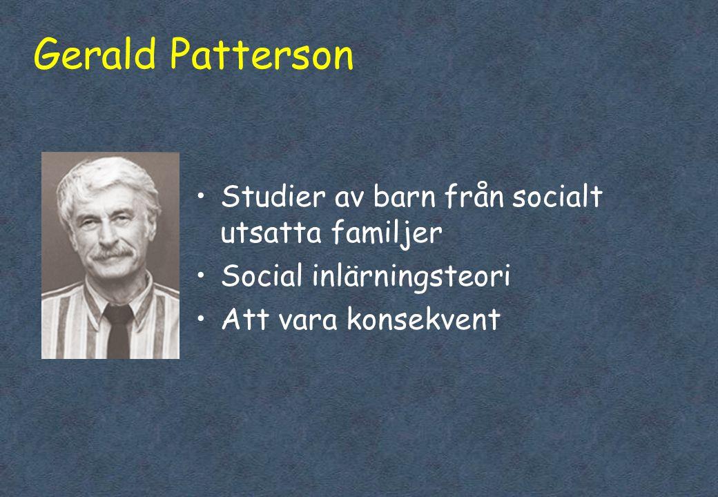 Gerald Patterson Studier av barn från socialt utsatta familjer