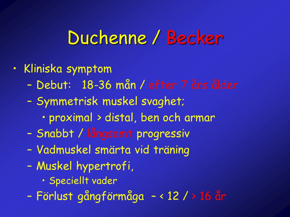 Duchenne / Becker Kliniska symptom