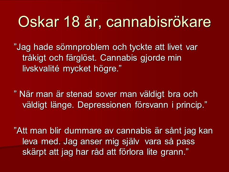 Oskar 18 år, cannabisrökare