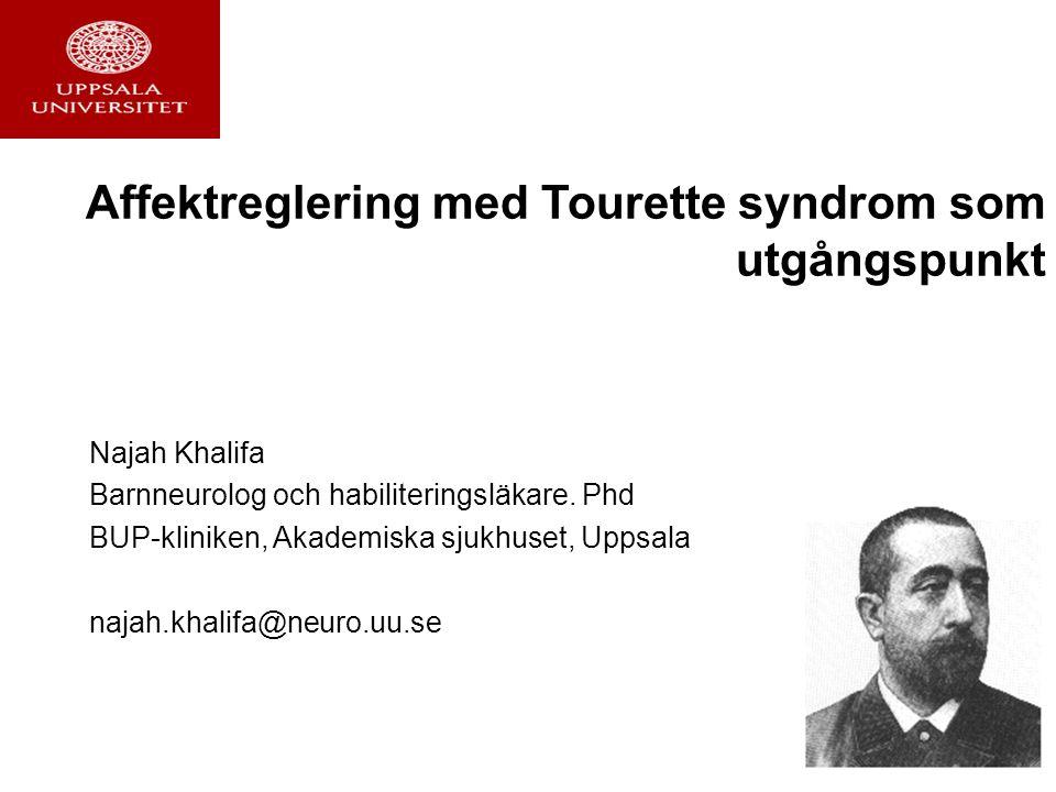 Affektreglering med Tourette syndrom som utgångspunkt