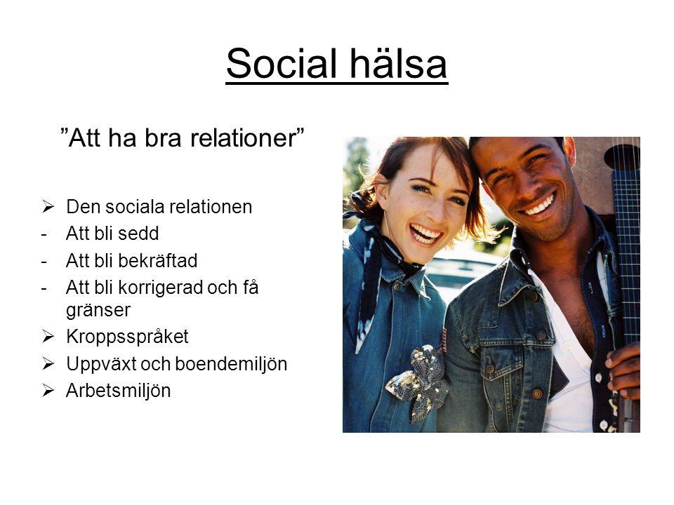 Att ha bra relationer