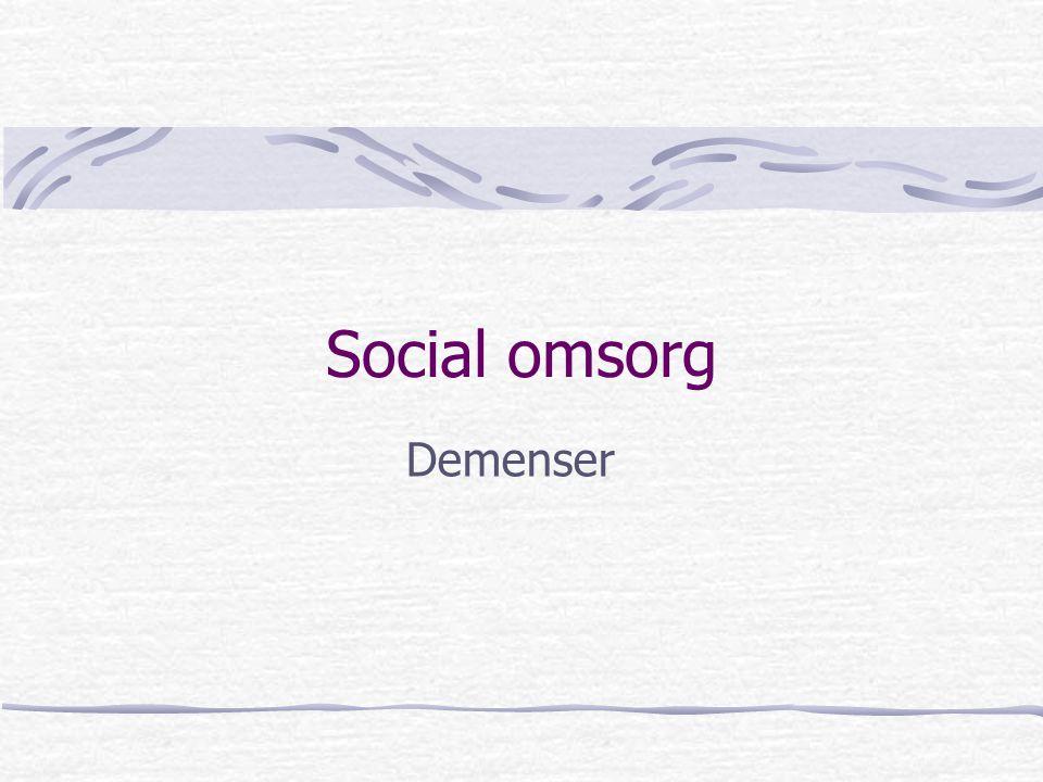 Social omsorg Demenser