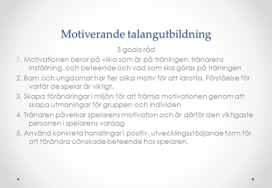 Motiverande talangutbildning