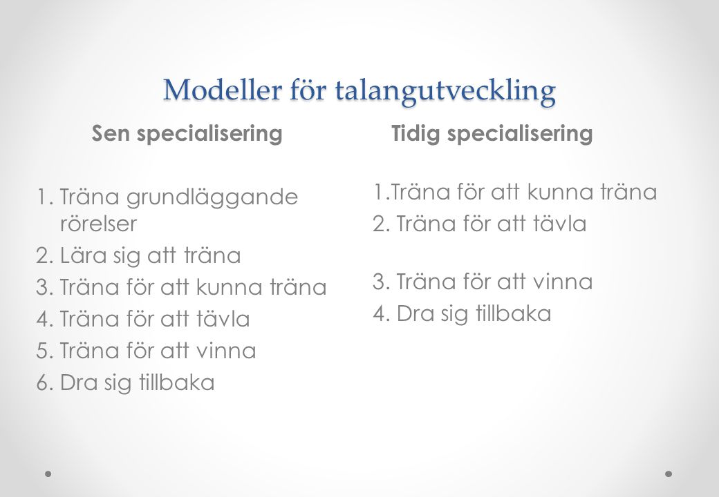 Modeller för talangutveckling