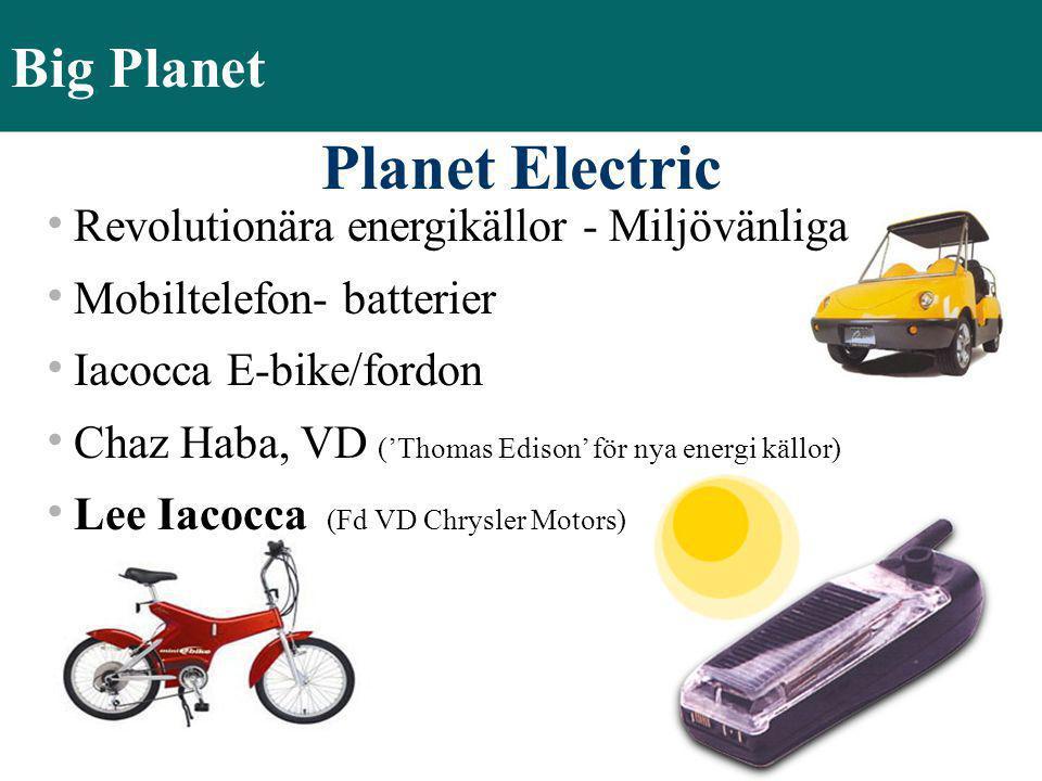 Planet Electric Big Planet Revolutionära energikällor - Miljövänliga