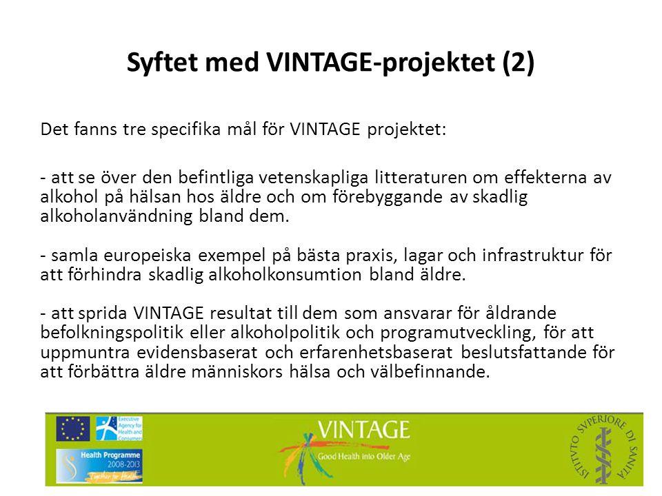 Syftet med VINTAGE-projektet (2)