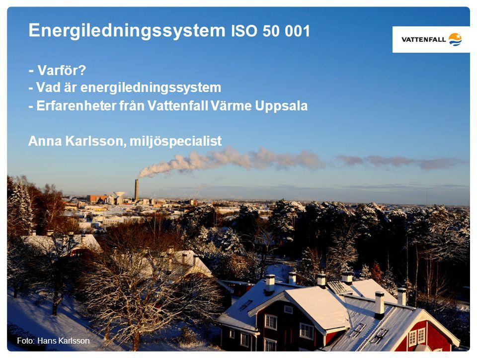 Energiledningssystem ISO 50 001 - Varför