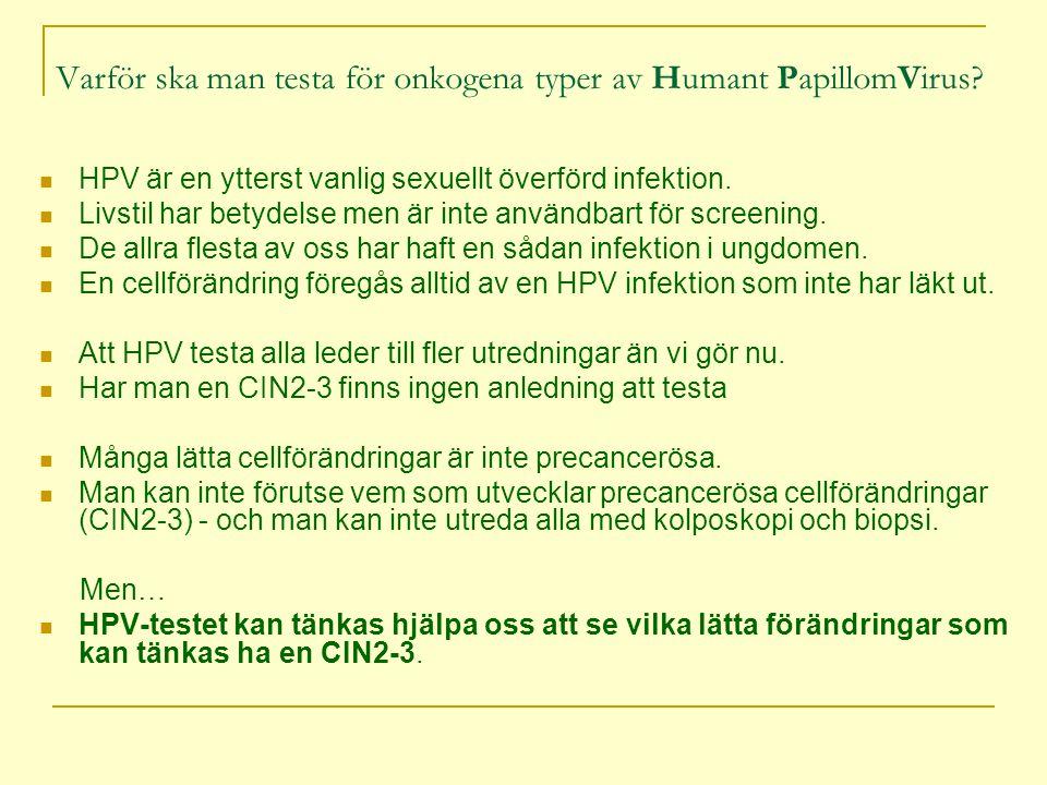 Varför ska man testa för onkogena typer av Humant PapillomVirus