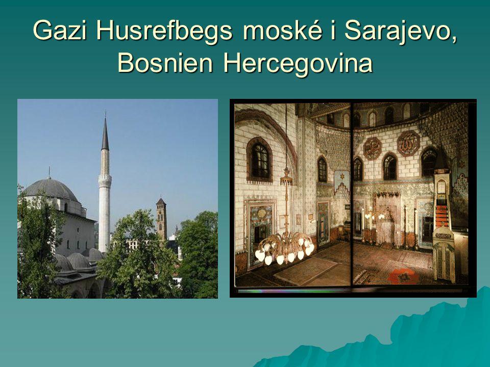 Gazi Husrefbegs moské i Sarajevo, Bosnien Hercegovina