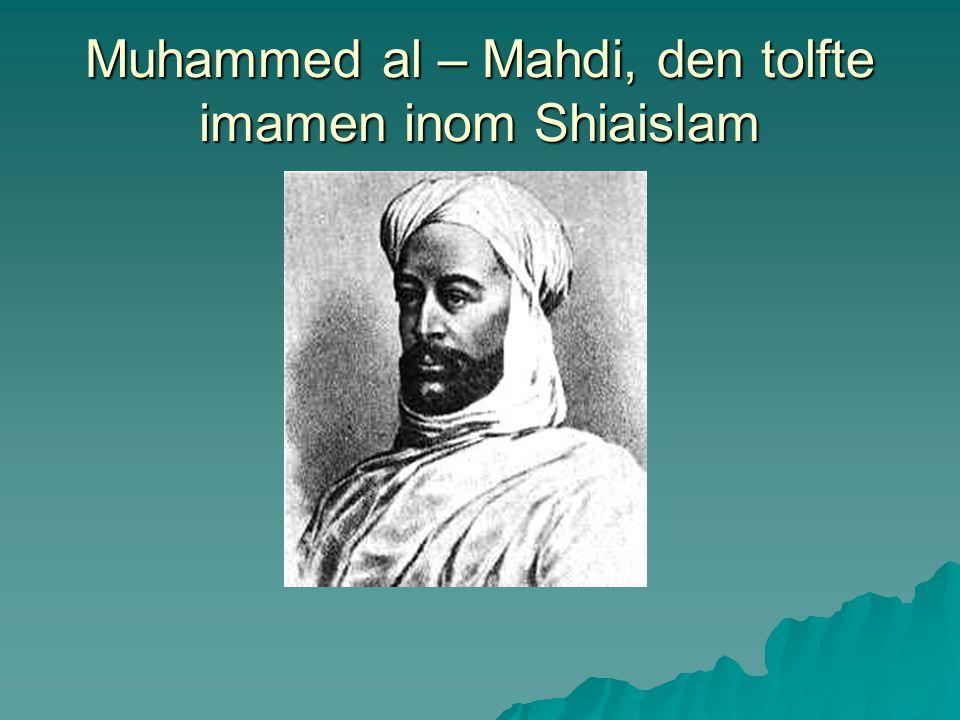 Muhammed al – Mahdi, den tolfte imamen inom Shiaislam