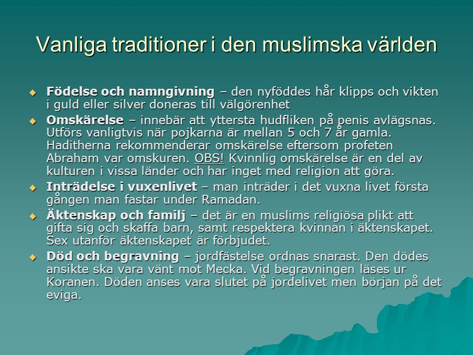 Vanliga traditioner i den muslimska världen