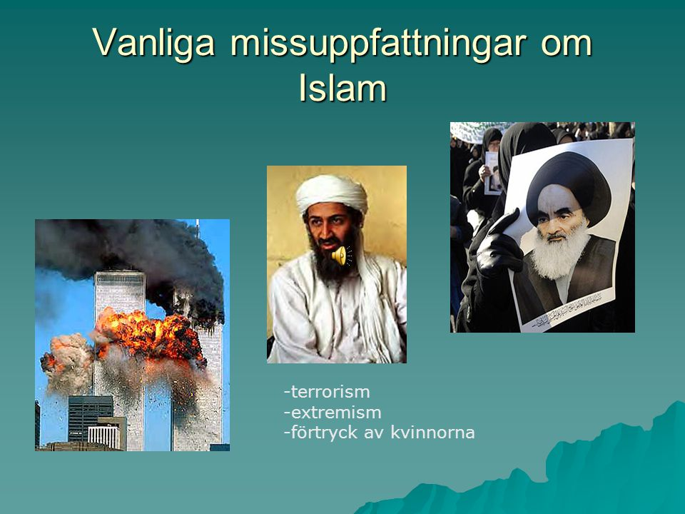 Vanliga missuppfattningar om Islam