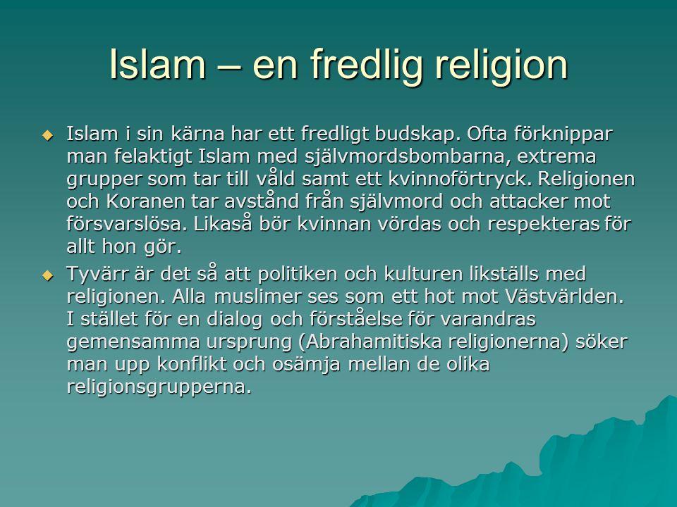 Islam – en fredlig religion