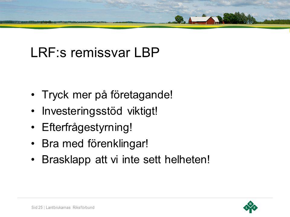LRF:s remissvar LBP Tryck mer på företagande!
