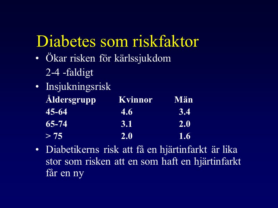 Diabetes som riskfaktor
