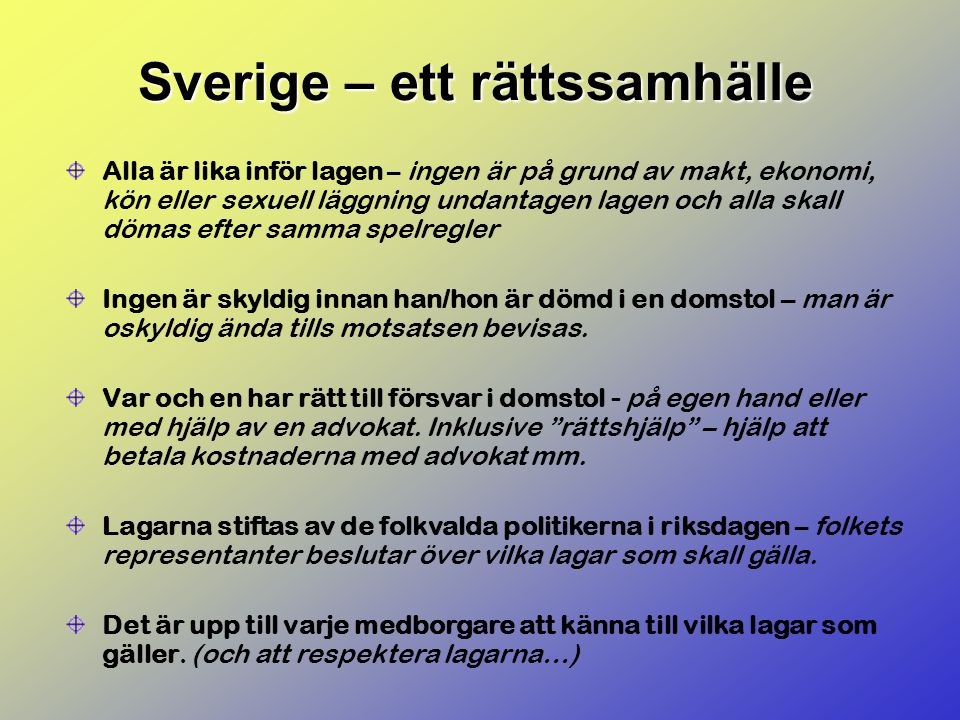 Sverige – ett rättssamhälle